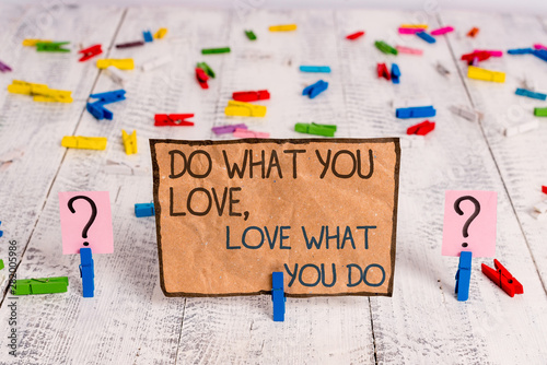 Conceptual hand writing showing Do What You Love Love What You Do Canvas Print