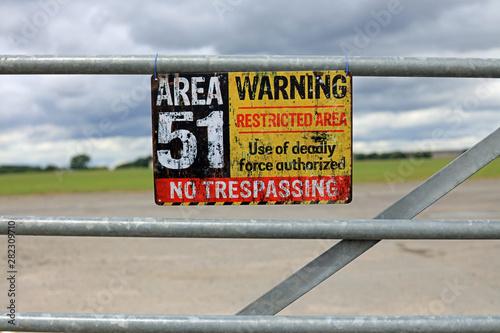 Vintage Area 51 Warning Sign Hanging On A Gate Fototapeta