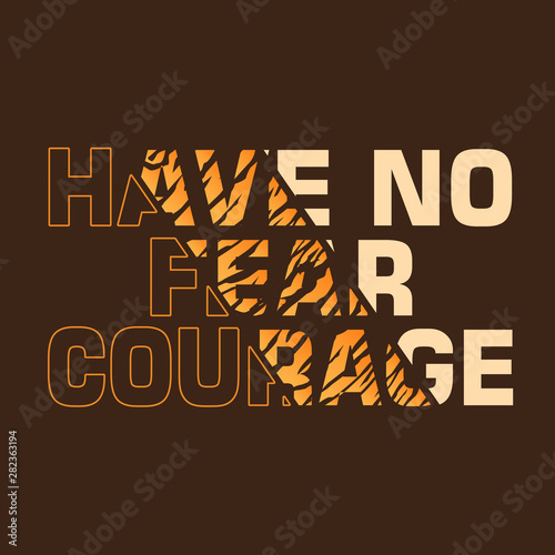 courage slogan ripped off with tiger skin illustration Canvas Print