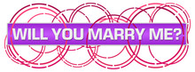 Will You Marry Me Purple Pink ...