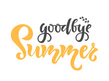 Goodbye Summer Text. Calligrap...