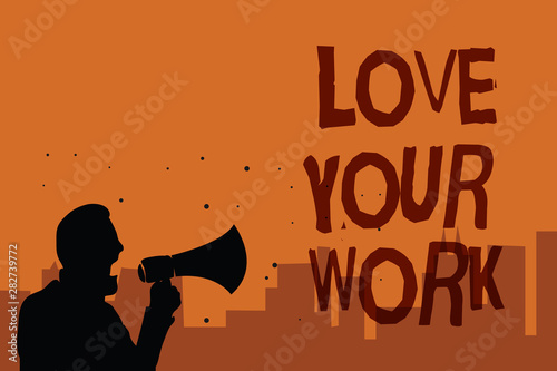 Writing note showing Love Your Work Wallpaper Mural