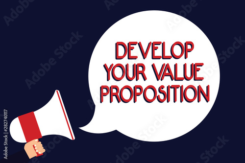 Writing note showing Develop Your Value Proposition Canvas Print