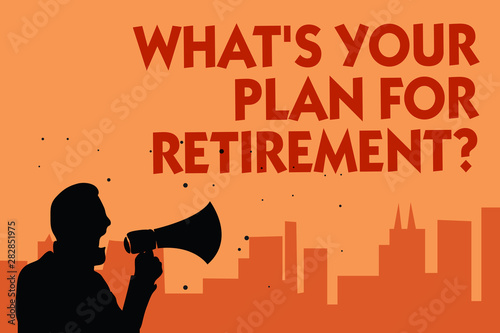 Obraz na plátně Text sign showing What s is Your Plan For Retirement question