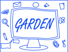 Handwriting Text Writing Garden. Concept Meaning Piece Ground Adjoining House Used For Growing Flowers Or Vegetables.