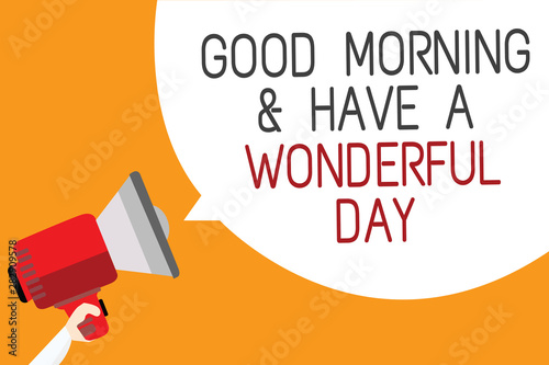 Text sign showing Good Morningand Have A Wonderful Day Canvas-taulu