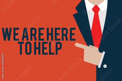 Word writing text We Are Here To Help Wallpaper Mural