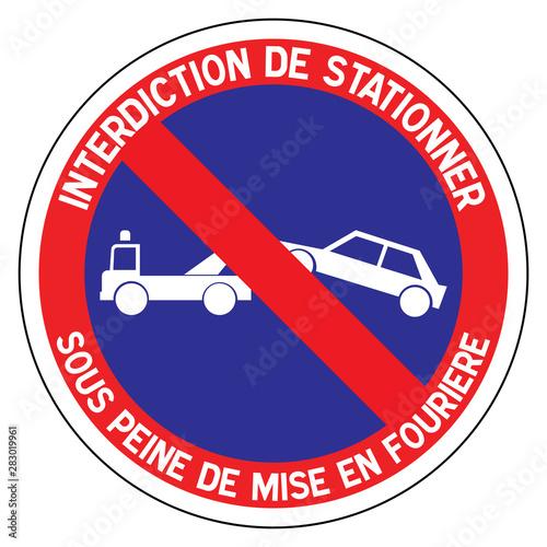 Fotomural Panneau routier en France : station interdit avec mise en fourrière