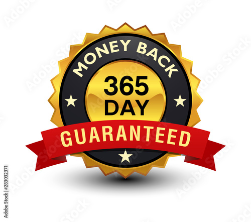 Photo  Powerful, high quality, reliable 365 day money back guaranteed golden badge, sign, illustration, label, seal with red ribbon, on white background