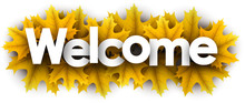 Autumn Welcome Sign With Yellow Maple Leaves.
