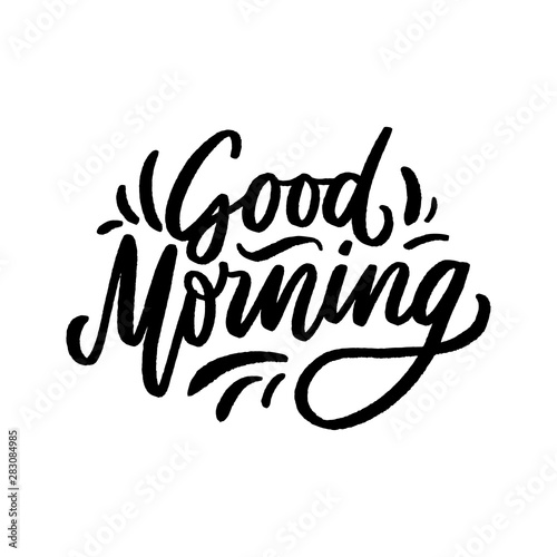 Obraz na płótnie Hand drawn lettering phrase good morning for print, photo overlay, decor