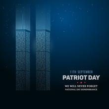 9/11 Day Of Remembrance Of The World Trade Center. Patriot Day Background. Twin Towers Memorial. Vector Illustration.