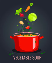 Pan Of Vegetable Soup With Beet, Cabbage, Carrot, Tomato, Potato And Peas On The Dark Background. Vector Illustration For Poster, Banner, Menu, Brochure, Card, Flyer.
