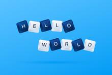 HELLO WORLD Message From A Fir...