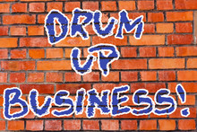 Word Writing Text Drum Up Busi...