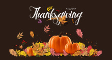 Happy Thanksgiving Day, Autumn Holiday Background. Happy Thanksgiving Day. Vector Illustration With Hand Lettered Text. Happy Thanksgiving Text With Fall Leaves
