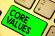 Leinwanddruck Bild - Conceptual hand writing showing Core Values. Business photo showcasing belief person or organization views as being importance Keyboard green key computer computing reflection document