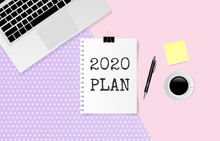 2020 PLAN Text On White Note Paper With Laptop Computer, Coffee Cup And Pen On Yellow And Blue Paper Background. Vector Illustration