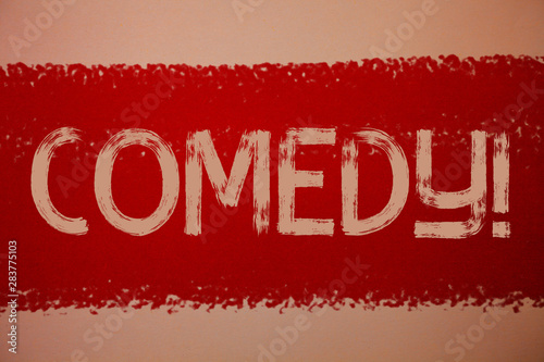 Photo  Text sign showing Comedy Call