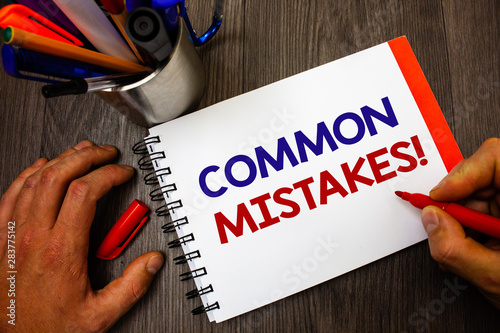 Text sign showing Common Mistakes Motivational Call Fototapeta