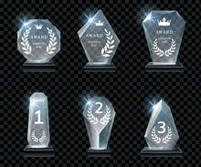 Winner Glass Trophy. First Place Award, Crystal Prize And Signed Acrylic Trophies. Glass Awarding Trophy, Championship Win Glossy Cup. Realistic Isolated Vector Signs Set