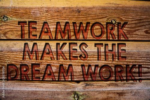 Handwriting text Teamwork Makes The Dream Work Call Tablou Canvas