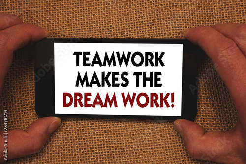 Valokuva  Writing note showing Teamwork Makes The Dream Work Call
