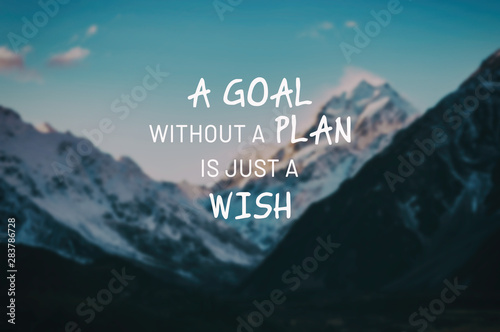 Photo sur Aluminium Positive Typography Inspirational life quotes - A goal without a plan is just a wish.