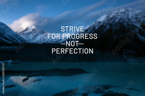Obraz Inspirational life quotes - Strive for progress not perfection. - fototapety do salonu