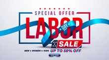 Happy Labor Day Poster.USA Labor Day Celebration With Blue Ribbon.Sale Promotion Advertising Brochures,Poster Or Banner For American Labor Day.Vector Illustration EPS10