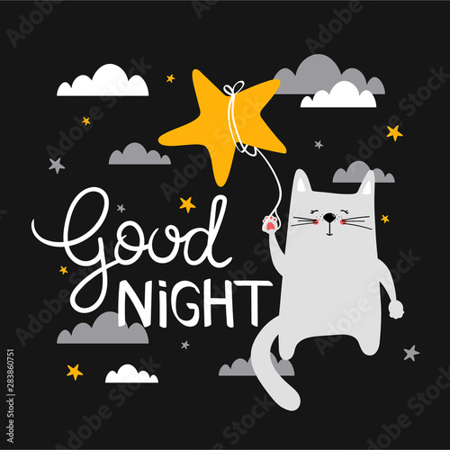 Hand drawn illustration with cat, stars and lettering. Colorful cute background vector. Good night, poster design. Backdrop with english text, animal, night sky. Funny card, phrase