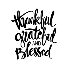 Thankful Grateful And Blessed ...