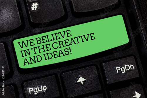 Fototapeta Word writing text We Believe In The Creative And Ideas