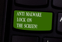 Word Writing Text Anti Malware Lock On The Screen. Business Concept For Security Safety Against Malware Hacking Keyboard Key Intention To Create Computer Message Pressing Keypad Idea