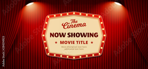 Obraz Now showing movie in cinema banner design. Old classic Retro theater billboard sign on theater stage red curtain backdrop with double spotlight vector illustration background template. - fototapety do salonu