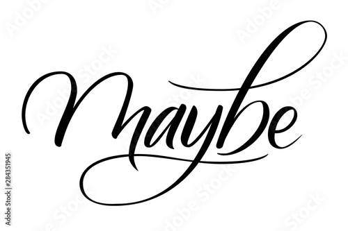 Maybe modern brush calligraphy isotated on a white background Canvas-taulu