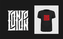 London Gothic Lettering. Hand Written Great Britain Quote For Print On Sport T-shirt And England Apparel, Poster. Grunge Text And Textured Phrase.