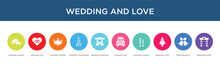 Wedding And Love Concept 10 Colorful Icons