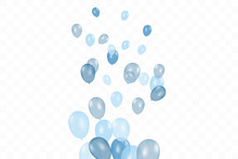 Boy's Birthday. Composition Of Vector Realistic Blue Balloons Isolated On Transparent Background. Balloons Isolated. For Birthday Greeting Cards Or Other Designs