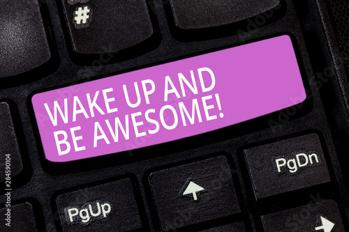 Text sign showing Wake Up And Be Awesome Canvas Print