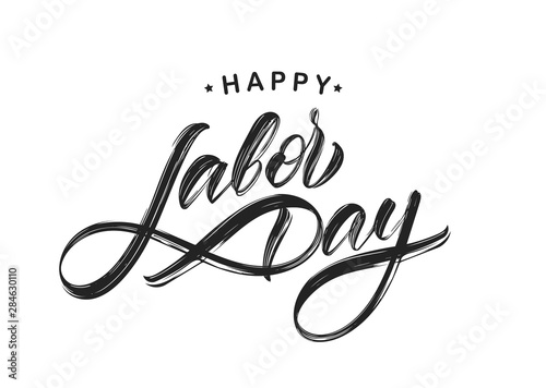 Foto auf Gartenposter Logo Handwritten textured brush type lettering of Happy Labor Day isolated on white background