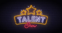 Talent Show Neon Sign, Bright ...