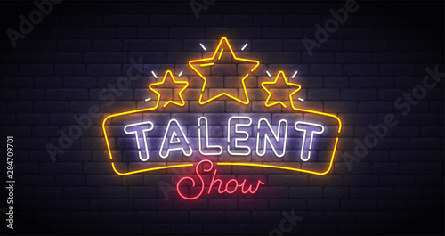 Obraz Talent Show neon sign, bright signboard, light banner. Talent Show logo neon, emblem. Vector illustration - fototapety do salonu