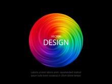 Bright Abstract Poster Design. Rainbow Circular Vortex, Modern Design For Your Creativity.