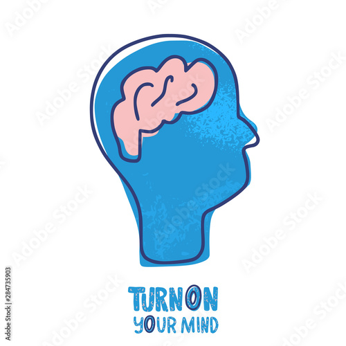 Turn on your mind quote. Vector text.