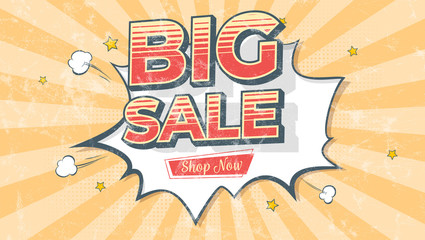 Big sale. Banner in Pop art style. Comic explosion and flying clouds. Reduction of prices. Vintage design for sales, vector template. Retro grunge pattern with scuffs texture, old school style