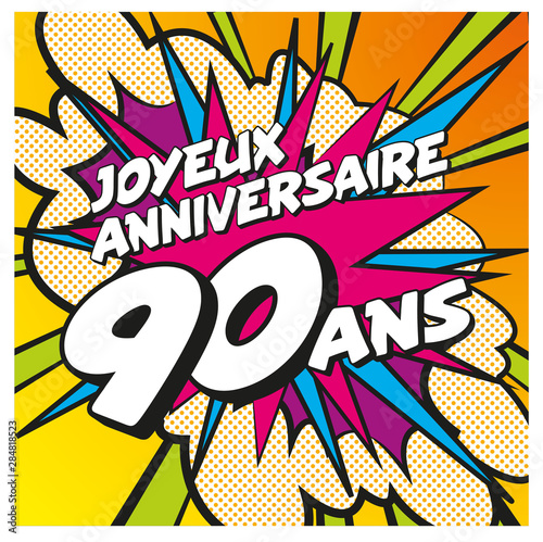 Carte Anniversaire Pop Art 90 Ans 1 Buy This Stock Vector And Explore Similar Vectors At Adobe Stock Adobe Stock