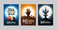 Set Of Happy Halloween And Trick Or Treat Greeting Cards Or Party Invitations. Three Poster With Kids, Zombie Hand, And Spooky Castle. Vector Illustration.