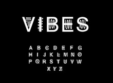 Vibes Hand Drawn Vector Illustration In Cartoon Style Font. Sound Effect Minimalism Constrast