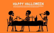Three Skeletons Are Eating Dinner In Halloween Night.